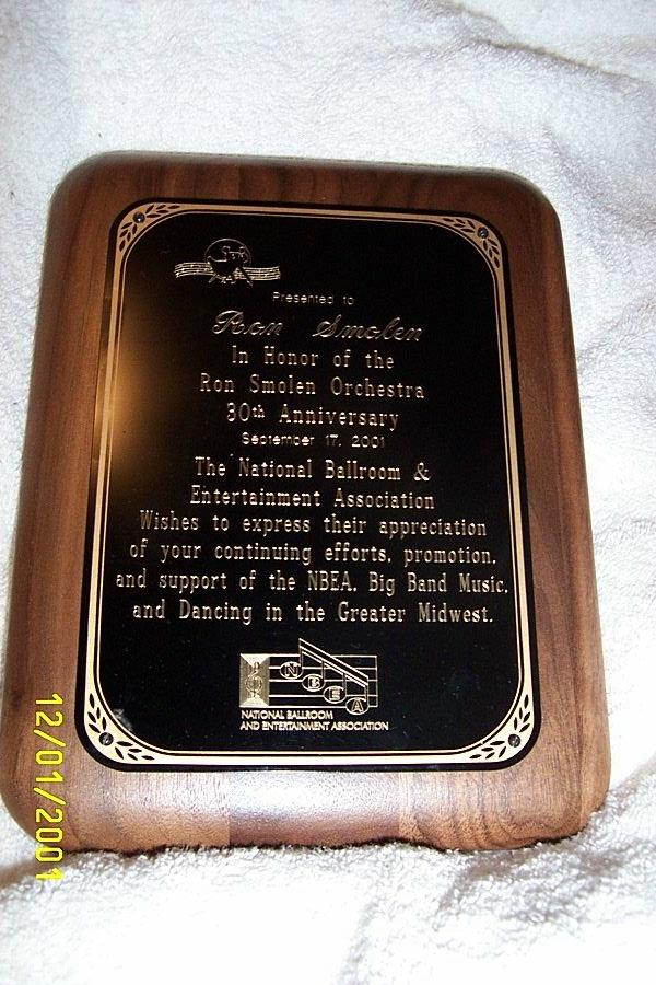 The Ron Smolen Orchestra was presented with the following award from the National Ballroom and Entertainment Association at their annual convention